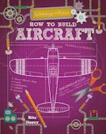 How to Build Aircraft (Technology in Motion)