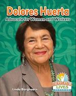 Dolores Huerta (Remarkable Lives Revealed)
