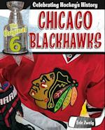 Chicago Blackhawks (Original Six Celebrating Hockeys History)