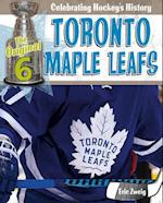 Toronto Maple Leafs (Original Six Celebrating Hockeys History)