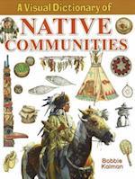 A Visual Dictionary of Native Communities (Crabtree Visual Dictionaries)