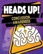 Heads Up! Concussion Awareness (Exploring the Brain)