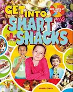 Get Into Smart Snacks (Get Into It Guides)