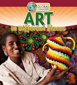 Art in Different Places (Learning About Our Global Community)