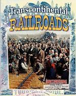 Transcontinental Railroads (Uncovering the Past Analyzing Primary Sources)
