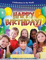 Happy Birthday! (Celebrations in My World)