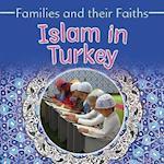 Islam in Turkey (Families and Their Faiths Library)