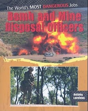 Bog, paperback Bomb and Mine Disposal Officers af Antony Loveless
