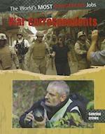 War Correspondents (The World's Most Dangerous Jobs)
