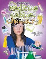 Medicine Cabinet Chemistry (Chemtastrophe!)