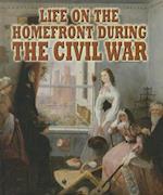 Life on the Homefront During the Civil War af Melissa Doak