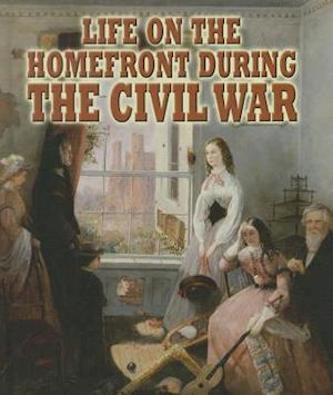 Bog, paperback Life on the Homefront During the Civil War af Melissa Doak