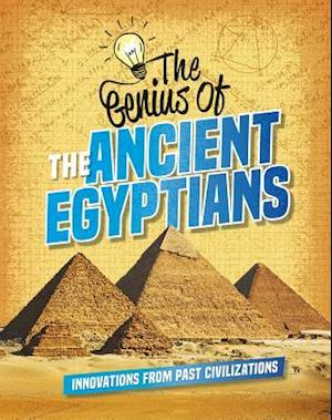The Genius of the Ancient Egyptians