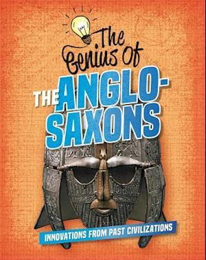 The Genius of the Anglo-Saxons
