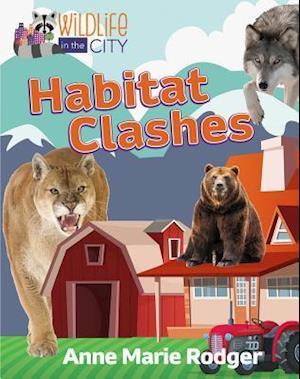 Habitat Clashes