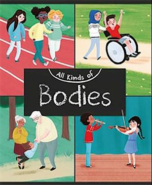 All Kinds of Bodies