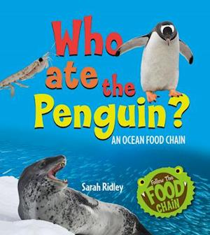 Who Ate the Penguin? an Ocean Food Chain