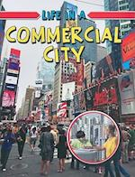 Life in a Commercial City (Learn About Urban Life)