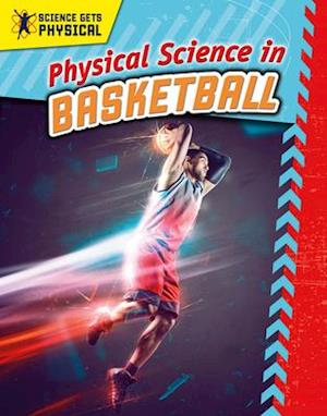 Physical Science in Basketball
