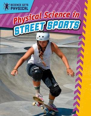 Physical Science in Street Sports