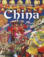 Cultural Traditions in China (Cultural Traditions in My World)