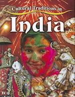 Cultural Traditions in India (Cultural Traditions in My World)