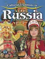 Cultural Traditions in Russia (Cultural Traditions in My World)