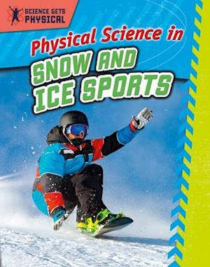 Physical Science in Snow and Ice Sports
