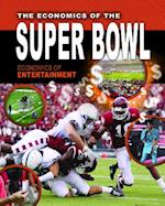 The Economics of the Super Bowl (Economics of Entertainment)