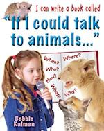 """I Can Write a Book Called """"If I Could Talk to Animals"""" af Bobbie Kalman"""