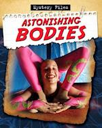 Astonishing Bodies (Mystery Files)