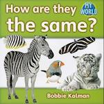 How Are They the Same? af Bobbie Kalman