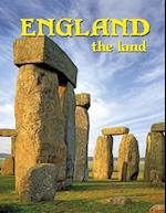 England the Land (Lands, Peoples, and Cultures)