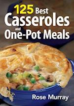 125 Casseroles and One-pot Meals