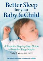 Better Sleep for Your Baby and Child af Mark Feldman, James Macfarlane, Shelly K Weiss