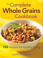 Complete Whole Grains Cookbook
