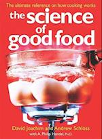 The Science of Good Food af David Joachim, Andrew Schloss