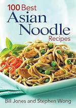 100 Best Asian Noodle Recipes af Stephen Wong, Bill Jones
