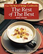 The Rest of the Best and More (Best of Bridge Cookbooks)