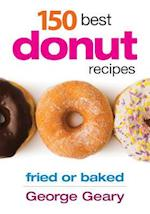 150 Best Donut Recipes af George Geary