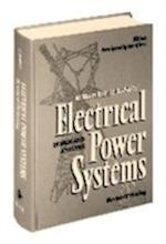 Electrical Power Systems (IEEE Press Series on Power Engineering)