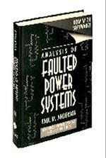 Analysis of Faulted Power Systems (IEEE Press Series on Power Engineering)