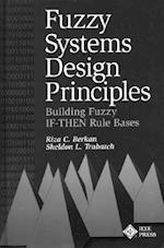 Fuzzy Systems Design Principles