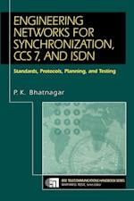 Engineering Networks for Synchronisation, CCS 7 and ISDN (IEEE Telecommunications Handbook Series)