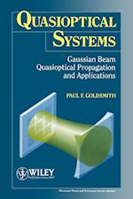 Quasioptical Systems (IEEE Press Series on Rf and Microwave Technology)
