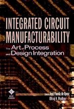 Integrated Circuit Manufacturability