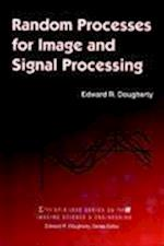 Random Processes for Image Signal Processing (Spie/IEEE Series on Imaging Science & Engineering)