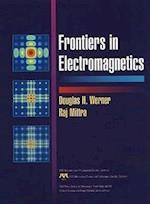 Frontiers in Electromagnetics (IEEE Press Series on RF & Microwave Technology)