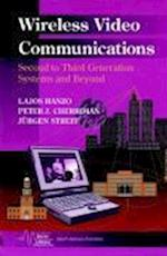Wireless Video Communications (IEEE Series on Digital & Mobile Communication)