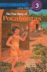 The True Story of Pocahontas (Step into Reading, a Step 3 Book)